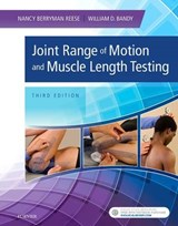 Joint Range of Motion and Muscle Length Testing | Reese, Nancy Berryman, Ph.D. ; Bandy, William D., Ph.D. |