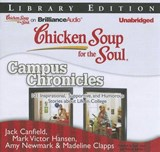 Chicken Soup for the Soul Campus Chronicles |  |
