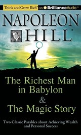 The Richest Man in Babylon & The Magic Story | Napoleon Hill Foundation |