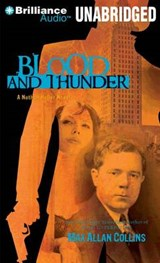 Blood and Thunder | Max Allan Collins |