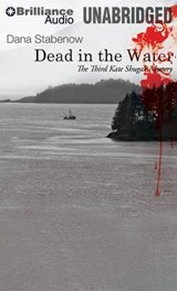 Dead in the Water | Dana Stabenow |