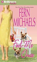 Fool Me Once | Fern Michaels |