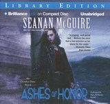 Ashes of Honor | Seanan McGuire |