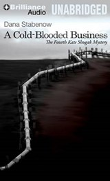 A Cold-Blooded Business | Dana Stabenow |