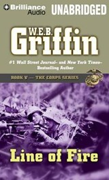 Line of Fire | W. E. B. Griffin |