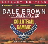 Collateral Damage | Brown, Dale ; DeFelice, Jim |