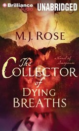 The Collector of Dying Breaths | M. J. Rose |