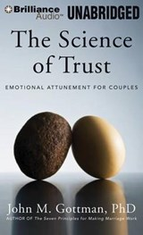 The Science of Trust | Gottman, John M., Ph.D. |