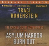 Asylum Harbor and Burn Out | Traci Hohenstein |