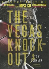 The Vegas Knockout | Tom Schreck |