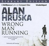 Wrong Man Running | Alan Hruska |