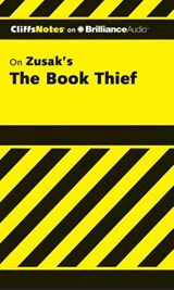 CliffsNotes on Zusak's The Book Thief | Janelle Blasdel |