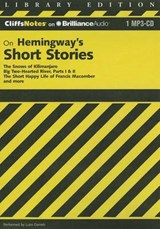 CliffsNotes on Hemingway's Short Stories | Roberts, James L., Ph.D. |