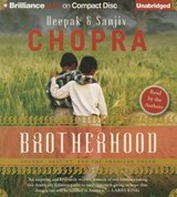 Brotherhood | Chopra, Deepak ; Chopra, Sanjiv |