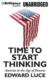 Time to Start Thinking | Edward Luce |
