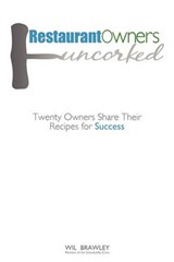 Restaurant Owners Uncorked | Wil Brawley |