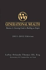 Generational Wealth 2011-2012 | Thomas, Lafoy Orlando, Iii |