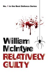 Relatively Guilty | William H. S. McIntyre |