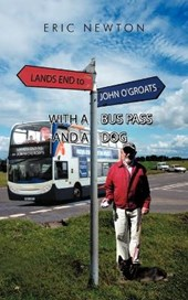 Lands End to John O'groats With a Bus Pass and a Dog