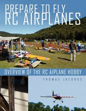 Prepare to Fly Rc Airplanes