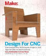 Design for CNC | Filson, Anne ; Rohrbacher, Gary ; France, Anna Kaziunas |