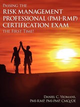 Passing the Risk Management Professional (Pmi-Rmp)(R) Certif | Daniel C Yeomans |