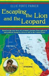 Escaping the Lion and the Leopard | Ellie Porte Parker |