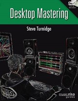 Desktop Mastering | Steve Turnidge |
