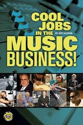 Cool Jobs in the Music Business! [With DVD ROM] | Jeffrey Rabhan |