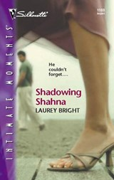 Shadowing Shahna | Laurey Bright |