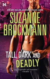 Tall, Dark and Deadly | Suzanne Brockmann |