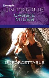 Unforgettable | Cassie Miles |