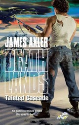 Tainted Cascade | James Axler |