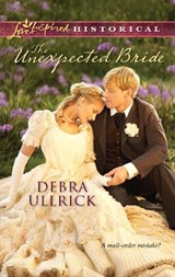 The Unexpected Bride | Debra Ullrick |