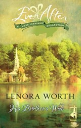 His Brother's Wife | Lenora Worth |