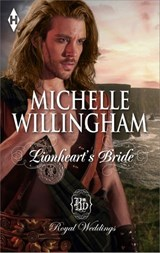 Lionheart's Bride | Michelle Willingham |