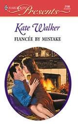 Fiancee by Mistake | Kate Walker |