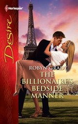 The Billionaire's Bedside Manner | Robyn Grady |
