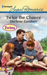 Twice the Chance | Darlene Gardner |