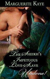 The Sheikh's Impetuous Love-Slave | Marguerite Kaye |