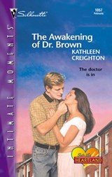 The Awakening of Dr. Brown | Kathleen Creighton |