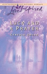 Luck and a Prayer | Cynthia Cooke |