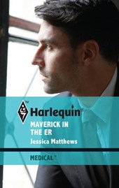 Maverick in the ER | Jessica Matthews |