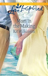 Mom in the Making | Kit Wilkinson |