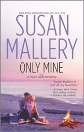 Only Mine | Susan Mallery |