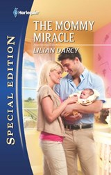 The Mommy Miracle | Lilian Darcy |