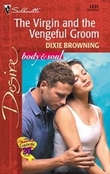 The Virgin and the Vengeful Groom | Dixie Browning |