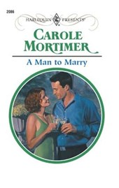 A Man To Marry | Carole Mortimer |