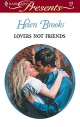 Lovers Not Friends | Helen Brooks |