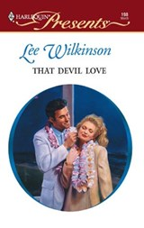 That Devil Love | Lee Wilkinson |